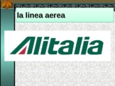 Viaggiare dall'aeroplano (Travel by Airplane in Italian) PowerPoint