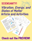 Vibration, Energy, and States of Matter: Article and Activ