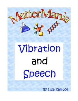 Vibration and Speech