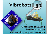 Vibrobots: A fun and engaging builder's lab on electronics, art, and robotics