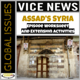 Vice News Video Worksheet and PBL Extension Activities: Assad's Syria