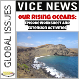 Vice News Video Worksheet and Extension Activities: Our Ri