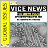 Vice News Video Worksheet and PBL Extension Activities: The End of Polio