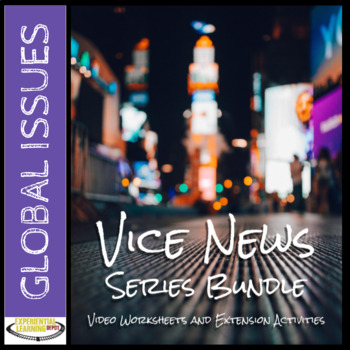 Vice News Video Worksheets and Project-Based Extension Activities: Series Bundle