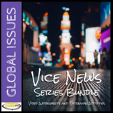 Vice News Series Bundle: Episode Worksheets and Extension