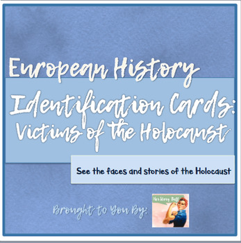 Victims of the Holocaust: Identification Card Activity