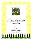 Victoria y el Club Verde- Spanish Book Study