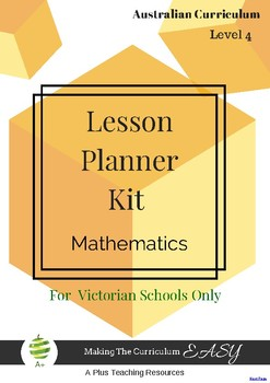 Victorian Curriculum Lesson Planner - LEVEL 4 Maths