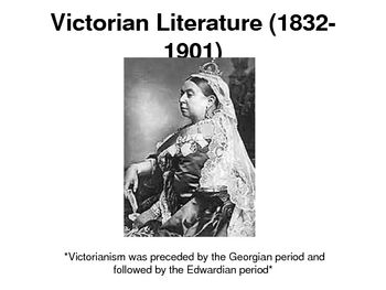 Victorian History and Literature PowerPoint