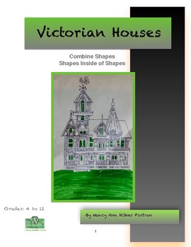 Victorian House Visual Arts Lesson for Grades 4 to 12
