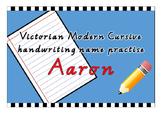 Victorian Modern Cursive name practise - Aaron