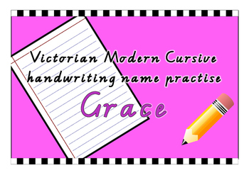 Victorian Modern Cursive name practise - Grace