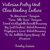 Victorian Poetry Close Reading Lecture: Tennyson, Housman,