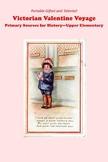 Victrorian Valentine Voyage--Upper Elementary Version