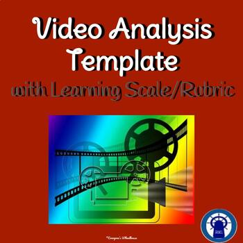 Video Analysis Template with Learning Scale/Rubric