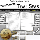Video Anticipation Guide: Tidal Seas: Great for Teaching T