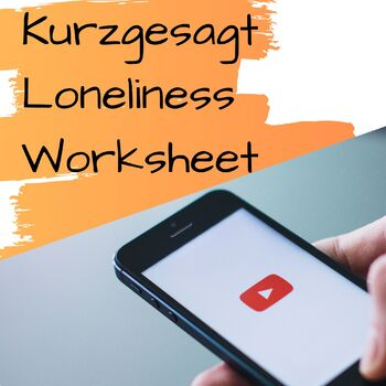Video Assignment Worksheet  (Kurzgesagt - Loneliness) - Advanced ESL Series