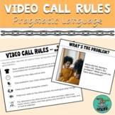 Video Call Rules: Speech, Teletherapy, Manners, Pragmatic,