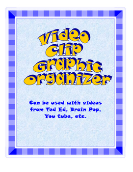 Video Clip Graphic Organizer