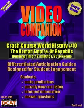 Video Companion: Crash Course World History #10, The Roman Empire. Or Republic.