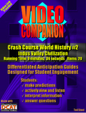 Video Companion: Crash Course World History #2, Indus Vall