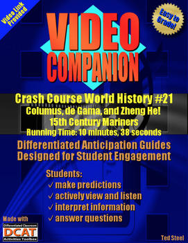 Video Companion: Crash Course World History #21, Columbus, de Gama, and Zheng He