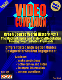 Video Companion: Crash Course World History #217, The Mugh