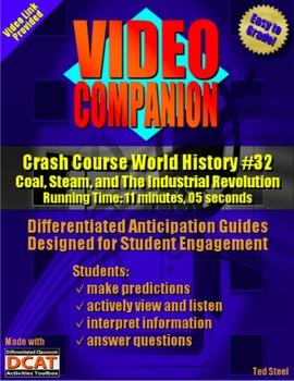 Video Companion: Crash Course World History #32, The Industrial Revolution
