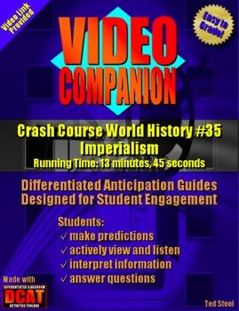 Video Companion: Crash Course World History #35, Imperialism
