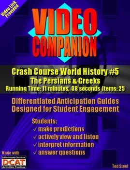 Video Companion: Crash Course World History #5, The Persians & Greeks