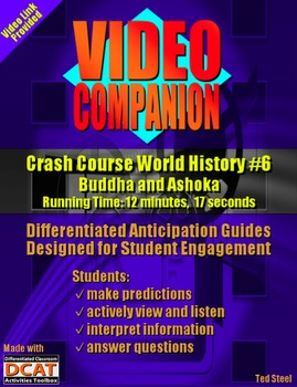 Video Companion: Crash Course World History #6, Buddha and Ashoka
