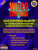 Video Companion: Crash Course World History #9, The Silk R