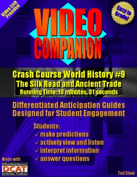 Video Companion: Crash Course World History #9, The Silk R