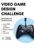 Video Game Design STEM Challenge (distance learning mini o