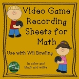 Video Game Recording Sheets for Math - Bowling