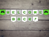 Video Game Themed Classroom Welcome Back Banner