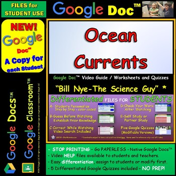 Video Guide, Quiz for Bill Nye – Ocean Currents * Google Doc™ for Student