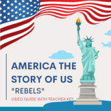 """America The Story of US """"Rebels"""" Episode Video Guide and Questionnaire"""