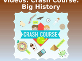 Crash Course Big History Video Guides (ALL Episodes)