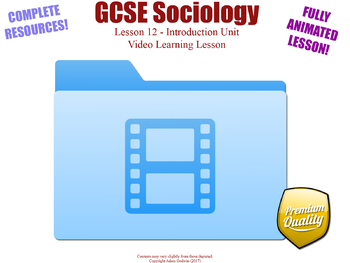 Video Learning Lesson - Introduction Unit L12/12 - GCSE Sociology [KS4] Civics