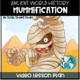 Video Lesson: Ancient Egypt- Mummification