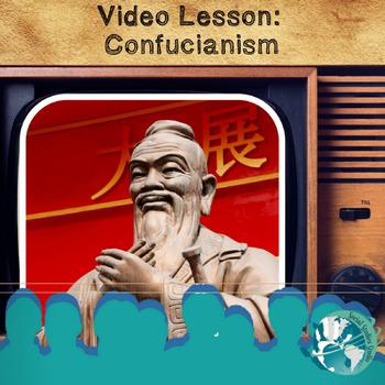 Video Lesson: Confucianism