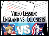 Video Lesson: England vs. Colonists