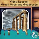 Video Lesson: Greek Gods and Goddesses