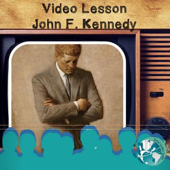 Video Lesson: John F. Kennedy