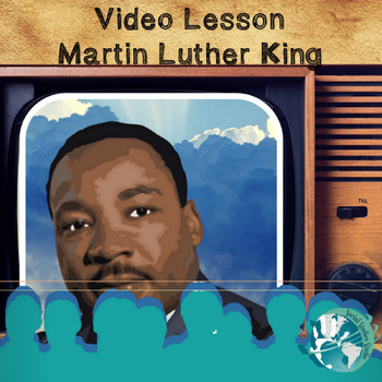 Video Lesson: Martin Luther King