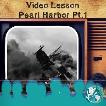 Video Lesson: Pearl Harbor