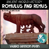 Video Lesson: Romulus and Remus-Ancient Rome