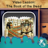 Video Lesson: The Book of the Dead