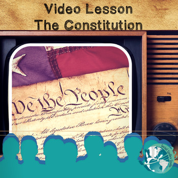 Video Lesson: The Constitution